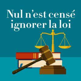 nul n'est censé ignorer la loi